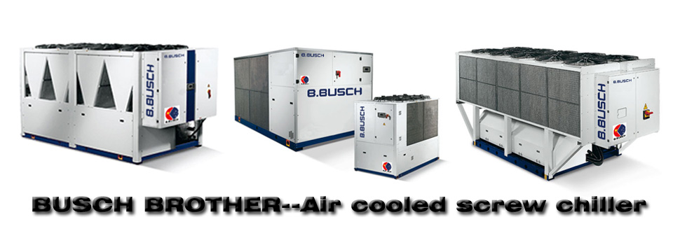 Busch brother-Air cooled screw chiller